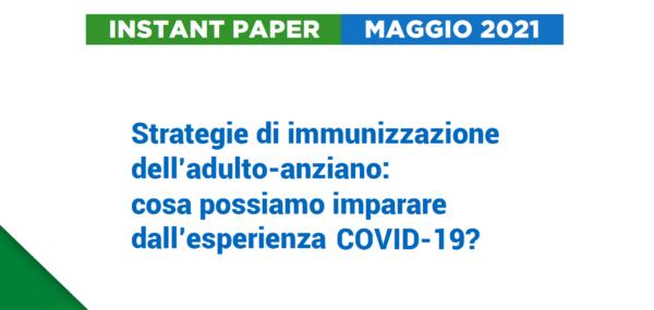 Immunizzazione dell'adulto-anziano: Cosa possiamo imparare dall'esperienza covid-19