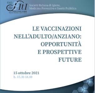 """Webinar """"Le vaccinazioni nell'adulto/anziano: opportunità e prospettive future"""""""